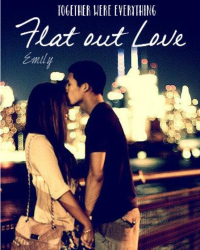 Flat out Love