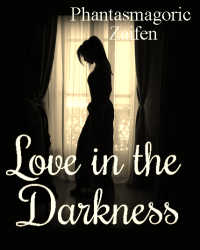 Love In The Darkness