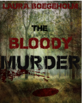 The bloody murder