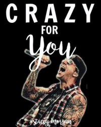 Crazy For You (M. Shadows; Strange The Dreamer Comp entry)