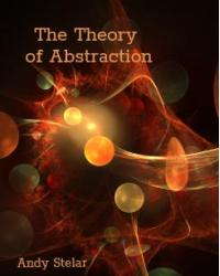 The Theory of Abstraction