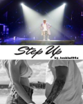 Step Up (A Justin Bieber Fanfiction)