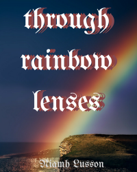 through rainbow lenses