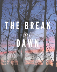 The Break of Dawn