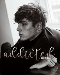 Addicted| ongoing