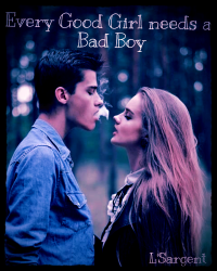 Every Good Girl Needs a Bad Boy