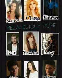 Melancholy Hope (Shadowhunters) (S1)