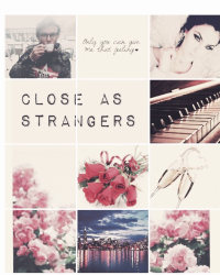 Close As Strangers|| Ashton Irwin