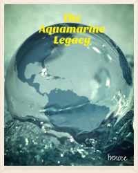 The Aquamarine Legacy