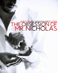 The Obsession of Mr. Nicholas