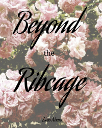Beyond the Rib Cage
