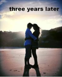 three years later (romance)