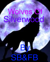 The Wolves Of Silverwood