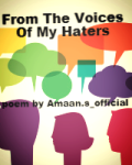 From The Voices Of My Haters