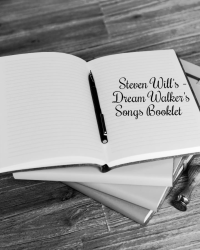 Steven Will's - Dream Walker's Songs Booklet
