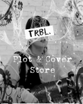 trbl. Plot & Cover Store `opened`