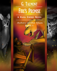 Fire's Promise [Ashes of the Ylan #1] [A Rama Empire novel]