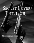 Secret Lover/Killer