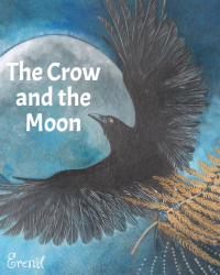 The Crow and the Moon