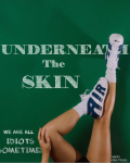 Underneath The Skin