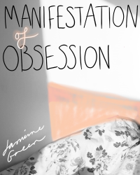 Manifestation of Obsession