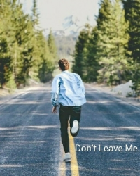 Don't Leave Me.