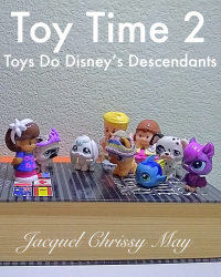 Toy Time 2: Toys Do Disney's Descendants