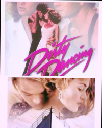 Dirty dancing + Titanic