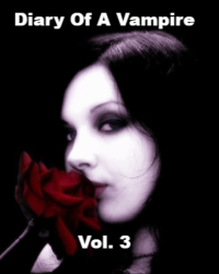 The Diary of a Vampire Vol. 3