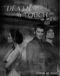 Death by Touch - The Originals / TVD AU