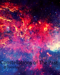 Constellations of The Past - Forgotten Tales - Movellas