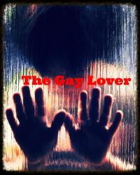 The Gay Lover