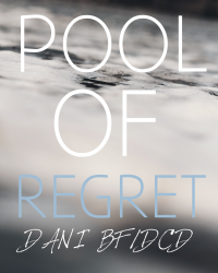 Pool Of Regret