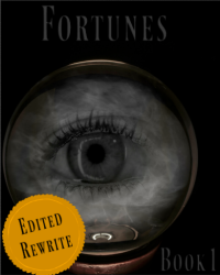 Fortunes | Book One | Rewrite |