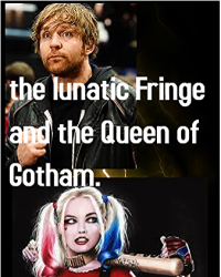 The Lunatic Fringe and the Queen of Gotham