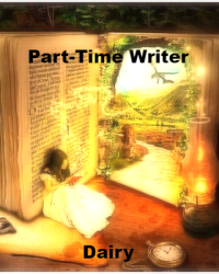 Part-Time Writer Diary
