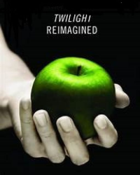 Twilight Reimagined: Life and Death [ON HOLD]