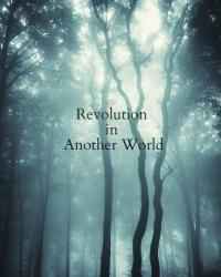 Revolution in Another World