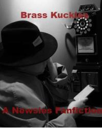 Brass Knuckles: A Tribute To The Antihero entry (NEWSIES LIVE FANFIC)