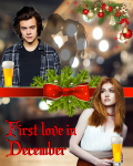 First love in December | Harry Styles