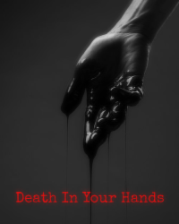 Death In Your Hands