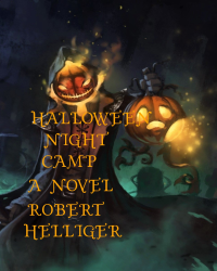 Halloween Night Camp A novel