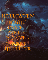 Halloween Night Camp Part 3 A novel