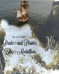 Pride and Pirates: The Medallion (Book One)