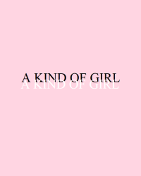 A Kind Of Girl