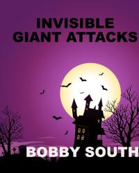 Invisible Giant Attacks