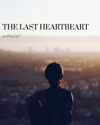 The last heartbeat