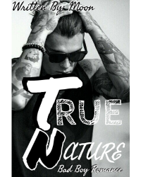 TRUE NATURE - Bad Boy Romance
