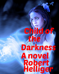 Child of the Darkness A novel