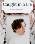 Caught in a Lie ~ h.s.